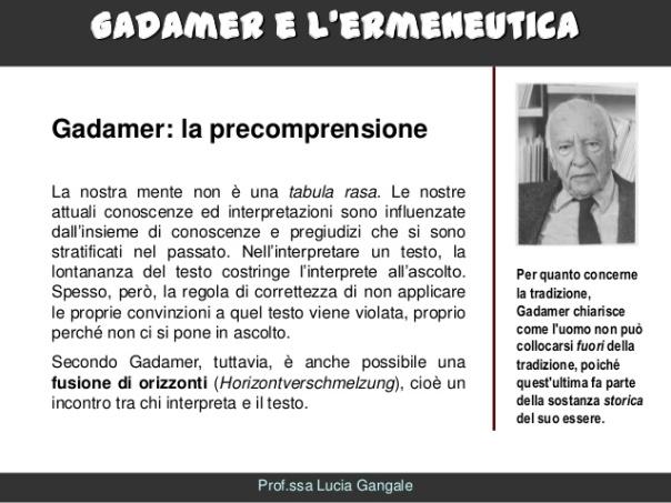 gadamer-e-lermeneuticalucia-gangale-8-638